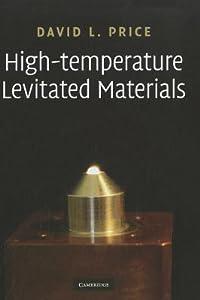 High-Temperature Levitated Materials