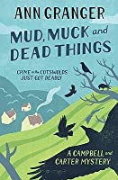 Mud, Muck and Dead Things (Campbell and Carter Mystery, #1)