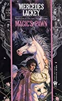 Magic's Pawn (Valdemar: Last Herald-Mage, #1)