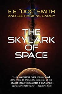 The Skylark of Space (Skylark #1)