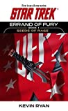 Seeds of Rage (Star Trek: Errand of Fury #1)