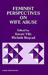 Feminist Perspectives on Wife Abuse