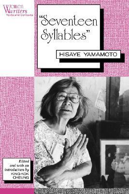 Seventeen Syllables Hisaye Yamamoto By Hisaye Yamamoto