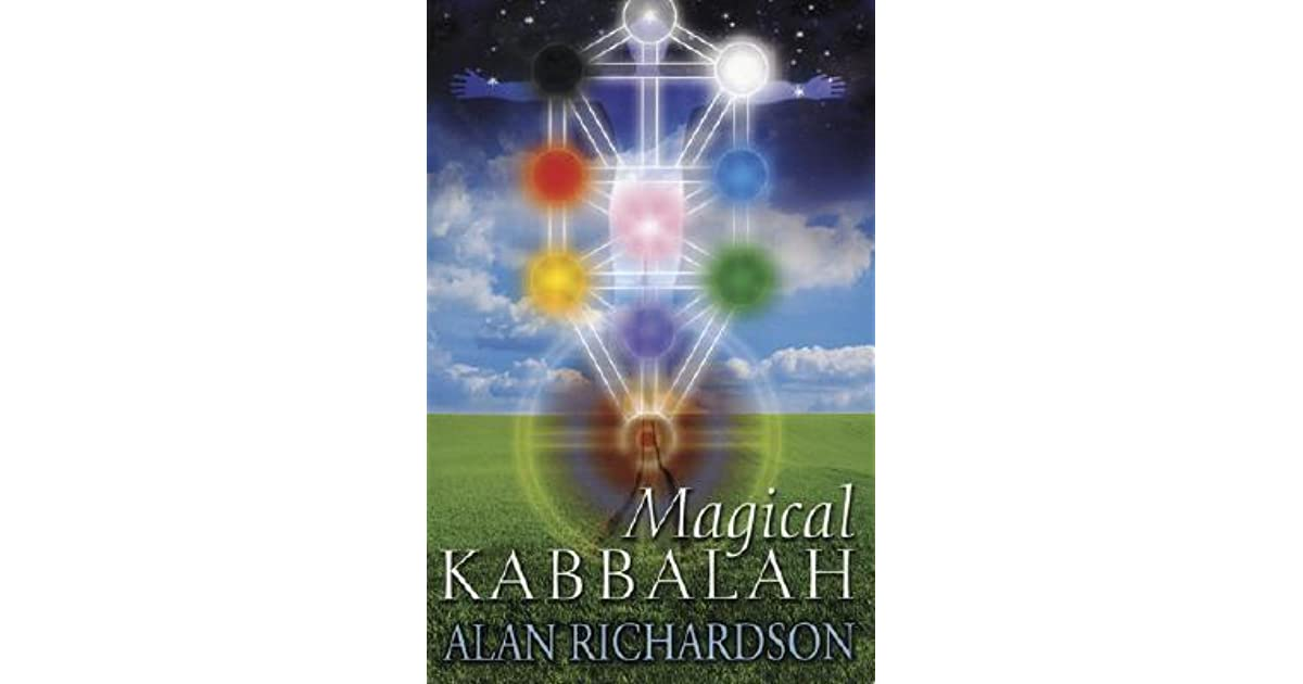 Magical Kabbalah By Alan Richardson