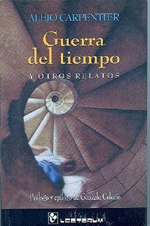 [Ebook] ↠ Guerra del tiempo y otros relatos Author Alejo Carpentier – Plummovies.info