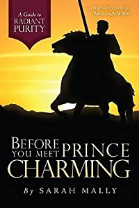 Before You Meet Prince Charming: A Guide to Radiant Purity