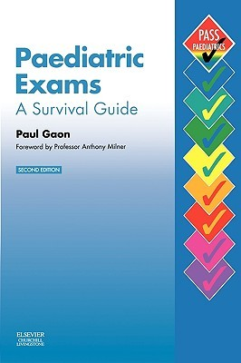 Paediatric Exams: A Survival Guide