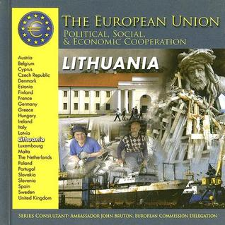 Lithuania (The European Union: Political, Social, And Economic Cooperation)
