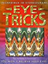Eye Tricks: Incredible 3D Stereograms