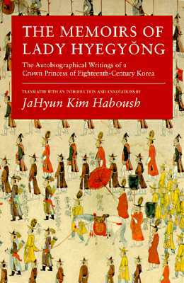 "Book cover of ""The Memoirs of Lady Hyegyong,"" translated by JaHyun Kim Haboush"