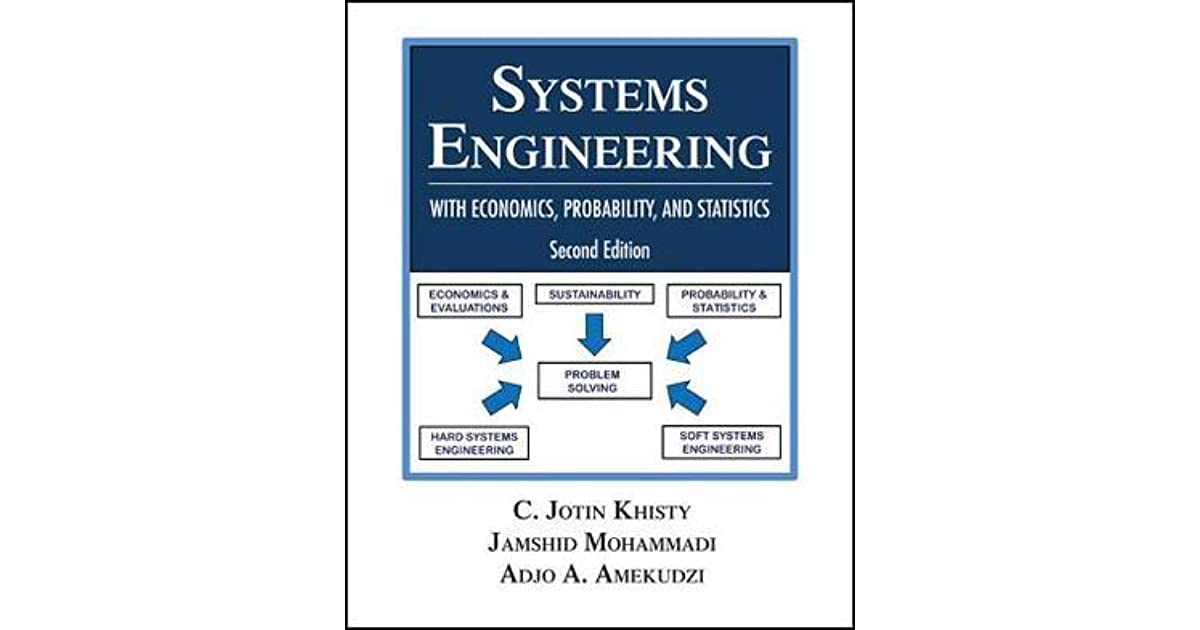Systems Engineering With Economics Probability And Statistics