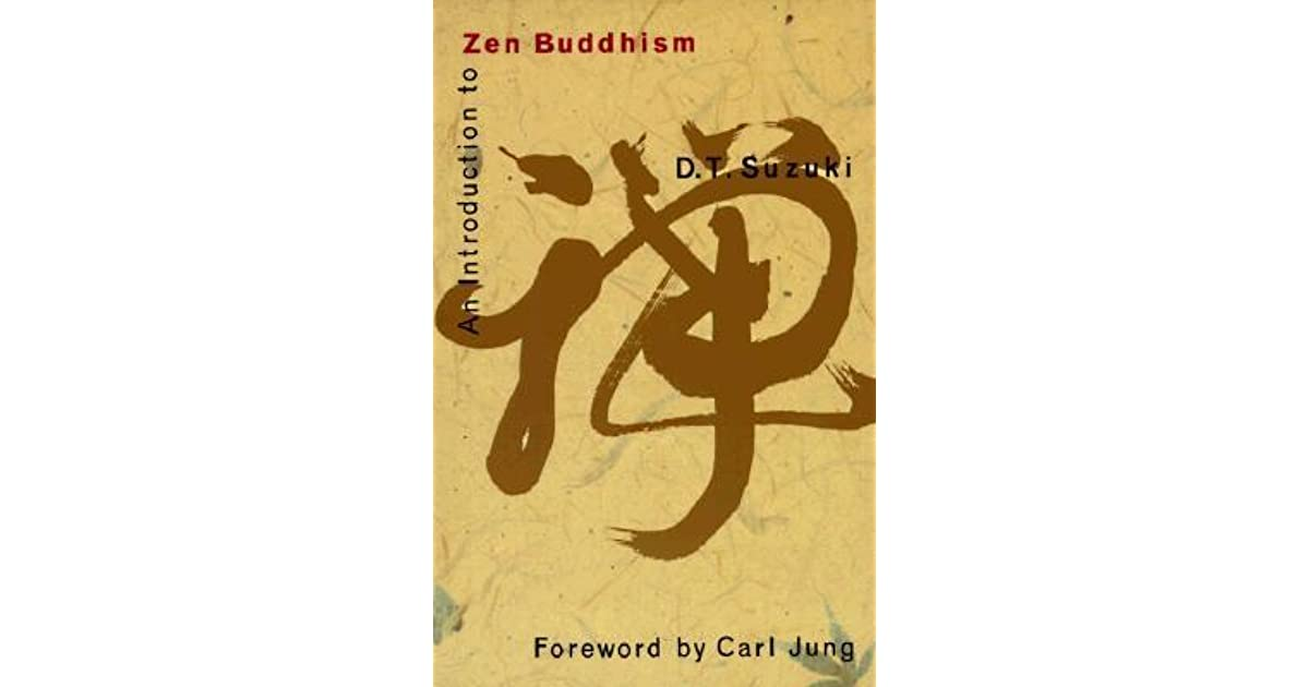An Introduction to Zen Buddhism by D T  Suzuki