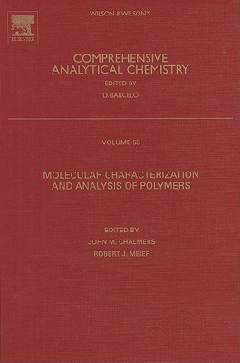 Molecular Characterization and Analysis of Polymers John M. Chalmers, Robert J. Meier