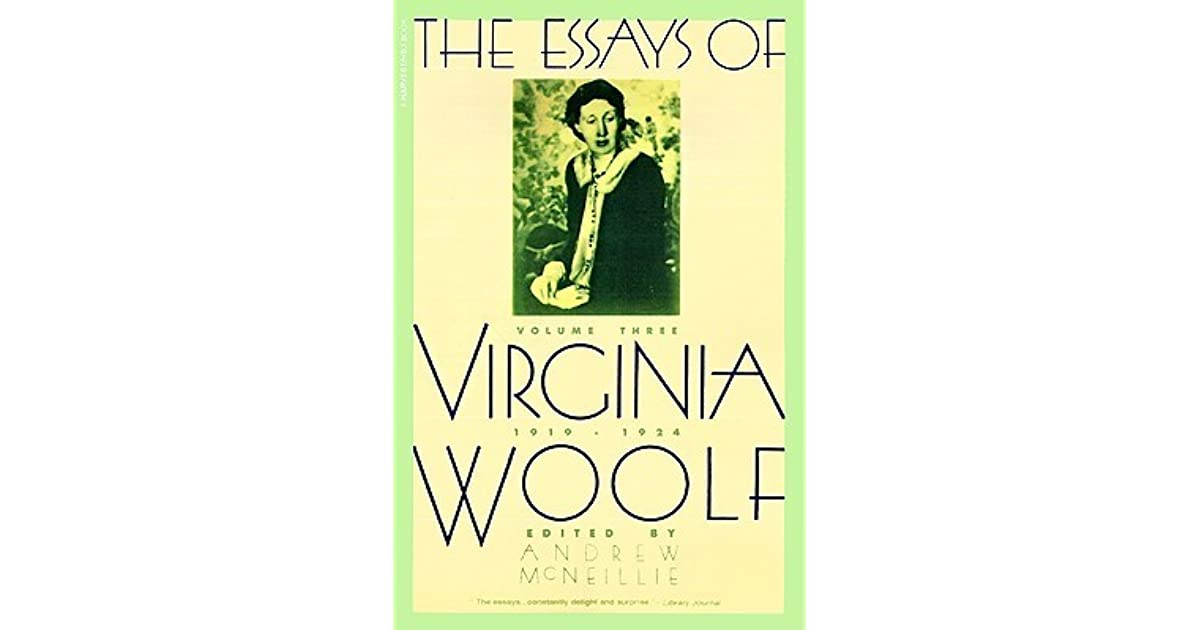 The Essays Vol   By Virginia Woolf  Buy School Assignments also Argumentative Essay On Health Care Reform  How To Write A Good Proposal Essay