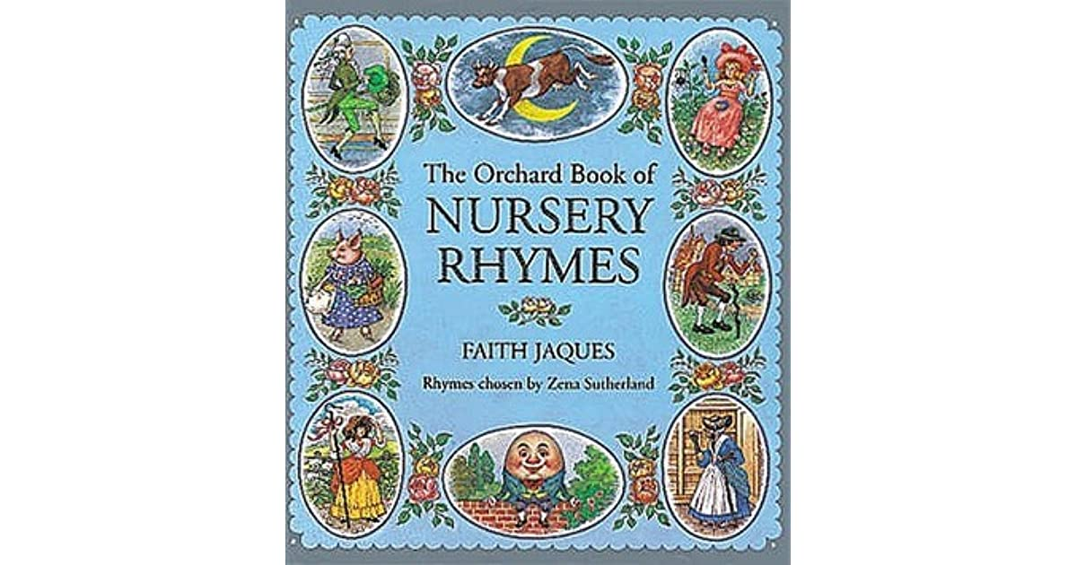 The Orchard Book Of Nursery Rhymes By