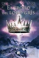 El trono del lobo gris (Los siete reinos, #3)