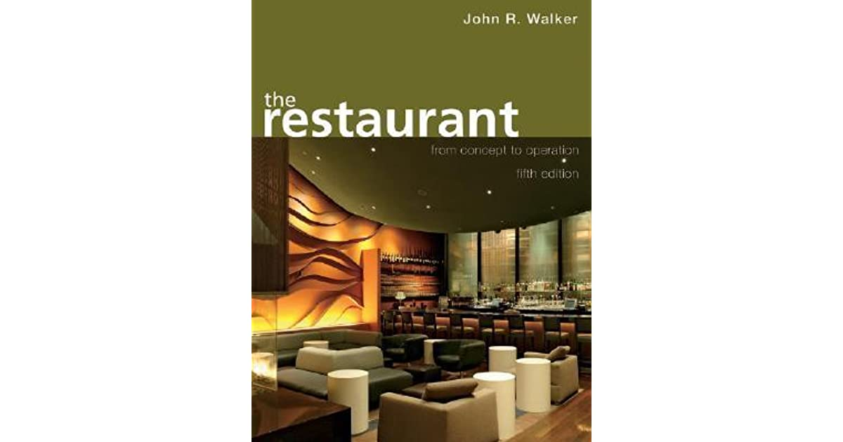 The restaurant from concept to operation by john r walker fandeluxe Gallery
