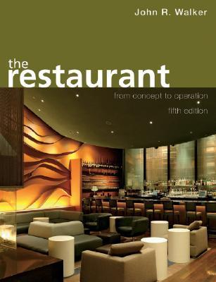 The Restaurant  From Concept to Operation, 6 edition