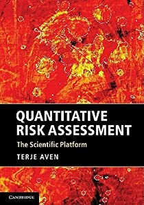 Quantitative Risk Assessment: The Scientific Platform
