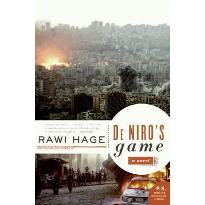 theft and violence in de niros game a novel by rawi hage About the author rawi hage was born in beirut and lived through nine years of the lebanese civil war in the achrafieh district of christian east beirut, the setting for de niro's game before emigrating to new york where he lived for several years.
