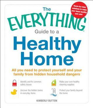 The-Everything-Guide-to-a-Healthy-Home