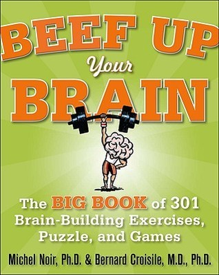 Beef Up Your Brain The Big Book of