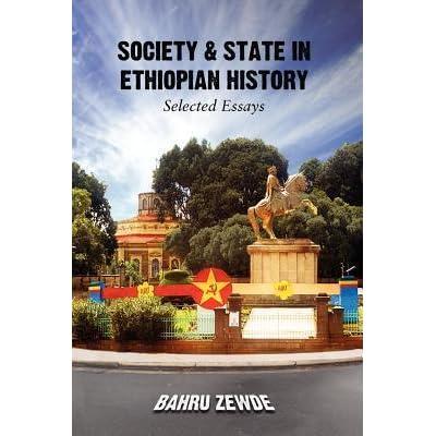 Society & State in Ethiopian History by Bahru Zewde