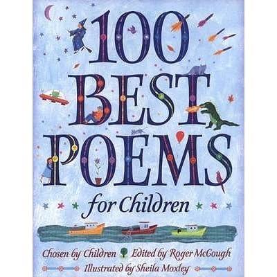 best books for preschoolers 100 best poems for children by roger mcgough reviews 100