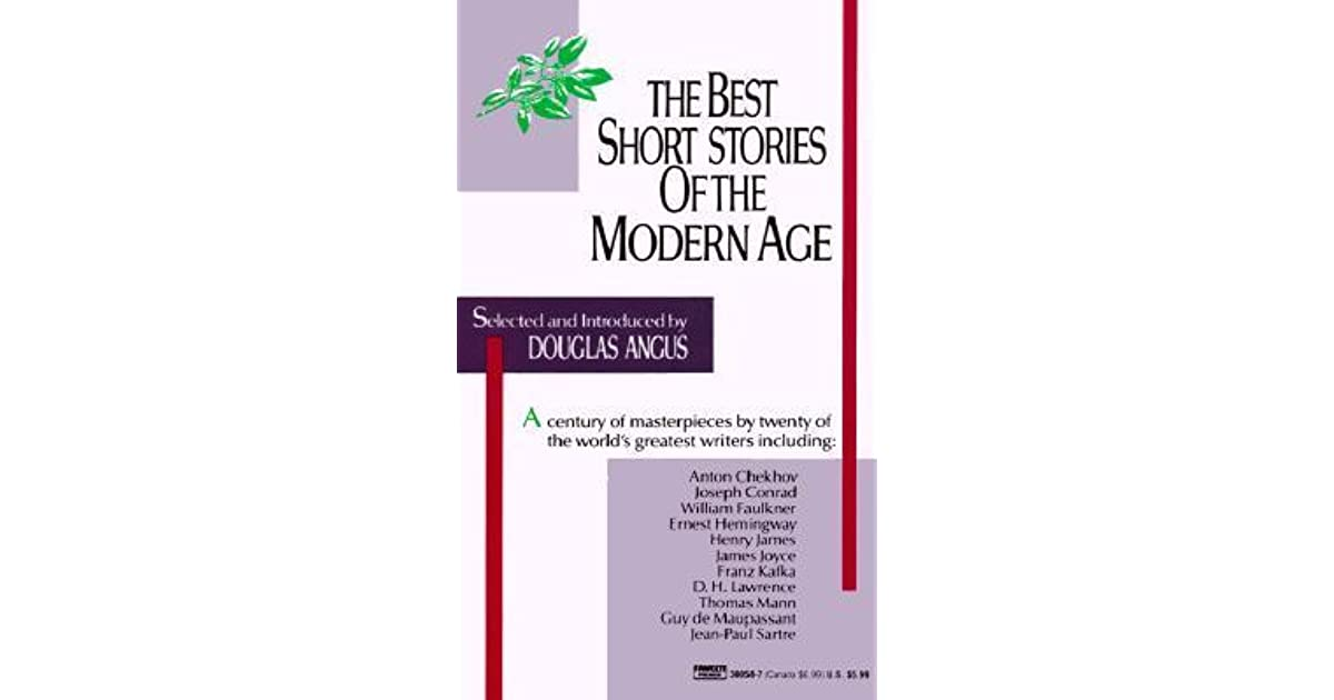 Best short stories of the modern age by douglas angus fandeluxe Image collections