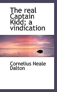 The Real Captain Kidd: A Vindication