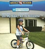 Staying Safe on My Bike/La Seguridad En Mi Bicicleta