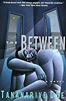 The Between