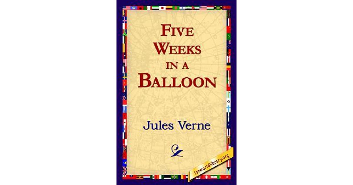 Read Five Weeks In A Balloon Extraordinary Voyages 1 By Jules Verne