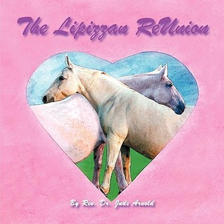 The Lipizzan Reunion: A True Story