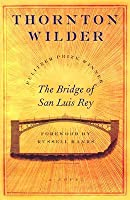 a character analysis of pepita in the novel the bridge of san luis rey by thornton wilder Thornton wilder's award-winning novel is given a lavish screen adaptation in this  the nun pepita  the bridge of san luis rey also features.