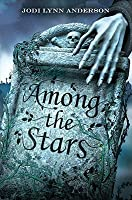 Among the Stars (Ever After, #2)