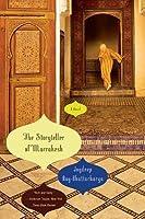 The Storyteller of Marrakesh: A Novel