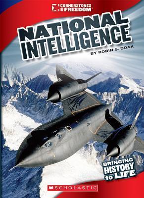 National Intelligence (Cornerstones of Freedom: Third Series)