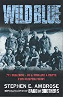 The Wild Blue: 741 Squadron -- On a Wing and a Prayer over Occupied Europe
