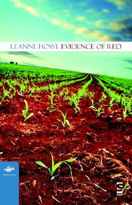Evidence of Red: Poems and Prose