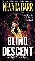 Blind Descent (Anna Pigeon, #6)