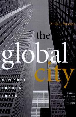 The Global City  New York, London, Tokyo