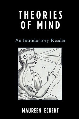 Theories of Mind: An Introductory Reader