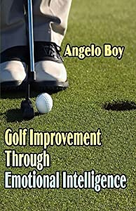 Golf Improvement Through Emotional Intelligence
