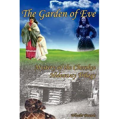 The Garden of Eve (Mystery of the Cherokee Hideaway Book 1)