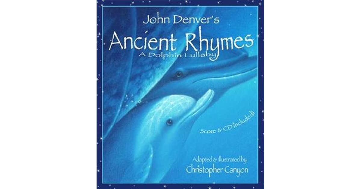 Ancient Rhymes: A Dolphin Lullaby [With CD] by John Denver