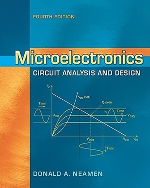 microelectronics circuit analysis and design by donald a neamenElectronic Circuit Analysis And Design Mcgraw Hill #8