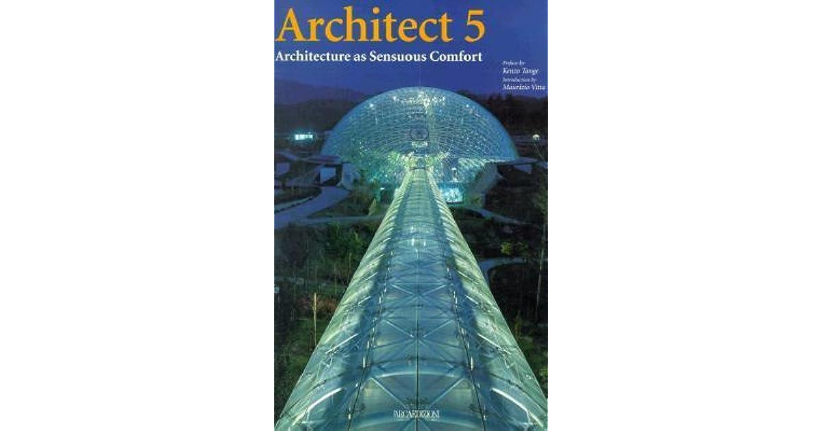 Architect 5 Architecture as Sensuous Comfort