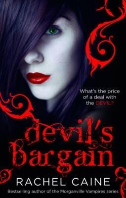 Devil's Bargain by Rachel Caine