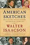American Sketches: Great Leaders, Creative Thinkers, and Heroes of a Hurricane